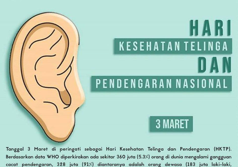 Hari Kesehatan Telinga dan Pendengaran 3 Maret