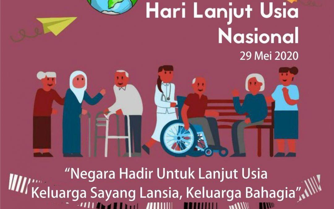 Tanggal 29 Mei diperingati sebagai Hari Lanjut Usia Nasional (HLUN)